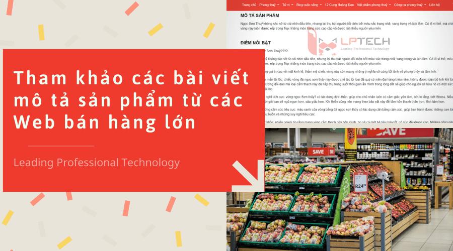 Tham khảo các bài viết mô tả sản phẩm từ các Web bán hàng lớn