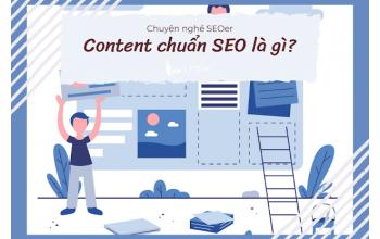 Chuyện nghề SEOer: Content chuẩn SEO là gì? Bài viết chuẩn SEO là gì?