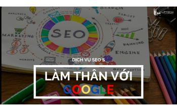 Chuyện nghề SEOer: Làm thân với công cụ tìm kiếm Google