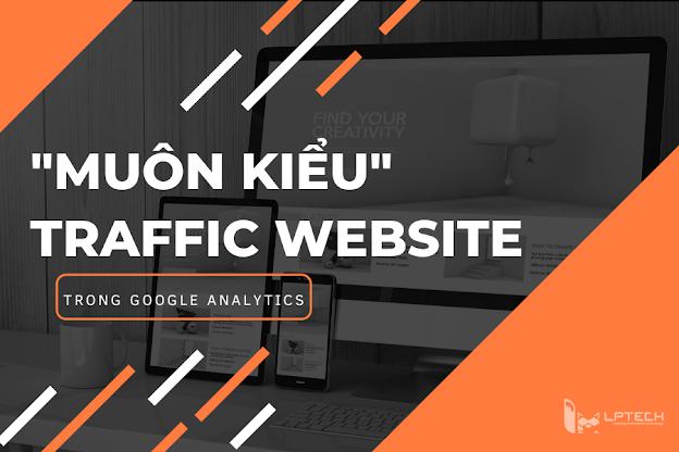 Các loại traffic thường thấy trong Digital Marketing
