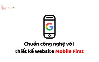 Chuẩn công nghệ với thiết kế website Mobile First