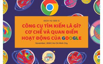 Công cụ tìm kiếm là gì? Cơ chế và quan điểm hoạt động của Google