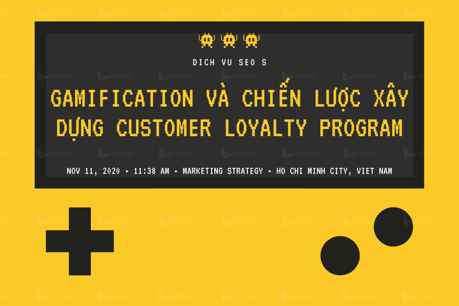 Gamification Và Chiến Lược Xây Dựng Customer Loyalty Program
