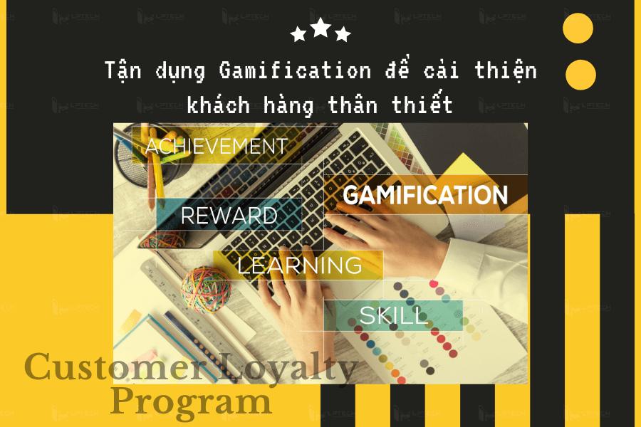 Tận dụng Gamification như thế nào để cải thiện khách hàng thân thiết?
