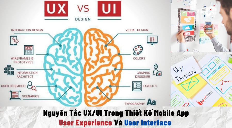 Nguyên Tắc UX/UI Trong Thiết Kế App: User Experience Và User Interface