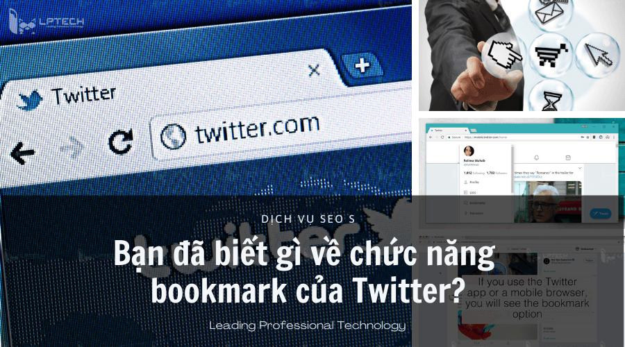 Bạn đã biết gì về chức năng bookmark của Twitter?