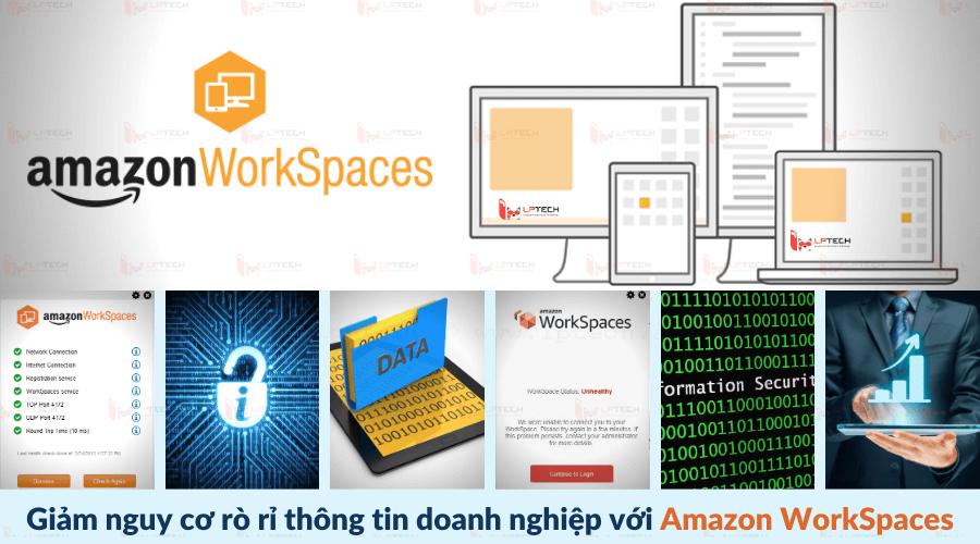 Giảm nguy cơ rò rỉ thông tin doanh nghiệp với Amazon WorkSpaces