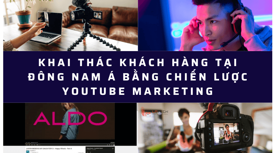 Chiến lược Youtube Marketing khai thác khách hàng