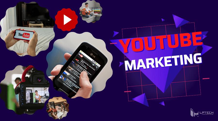 Tổng hợp 7 kinh nghiệm làm Youtube marketing