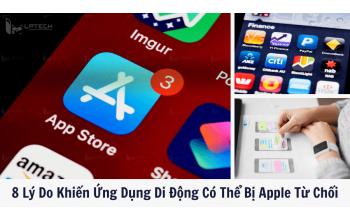 8 Lý Do Khiến Ứng Dụng Di Động Có Thể Bị Apple Từ Chối