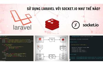 Sử dụng Laravel với Socket.IO như thế nào?