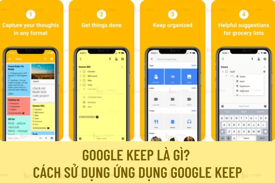 Google Keep là gì? Cách sử dụng ứng dụng Google Keep