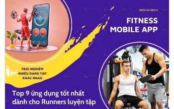 Top 9 ứng dụng Fitness tốt nhất dành cho Runners luyện tập