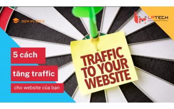 5 cách tăng traffic cho website