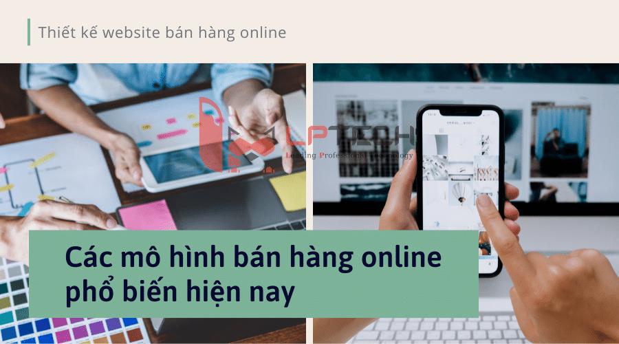 Các mô hình bán hàng online phổ biến hiện nay