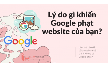 Làm thế nào để tránh cho website bị Google phạt?