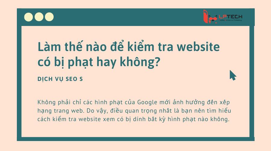 Làm thế nào để kiểm tra website có bị phạt hay không?