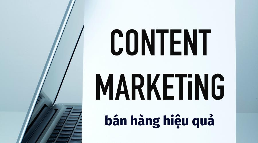 Content marketing bán hàng hiệu quả, tạo Leads thực