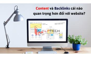 Content và Backlinks cái nào quan trọng hơn đối với website?