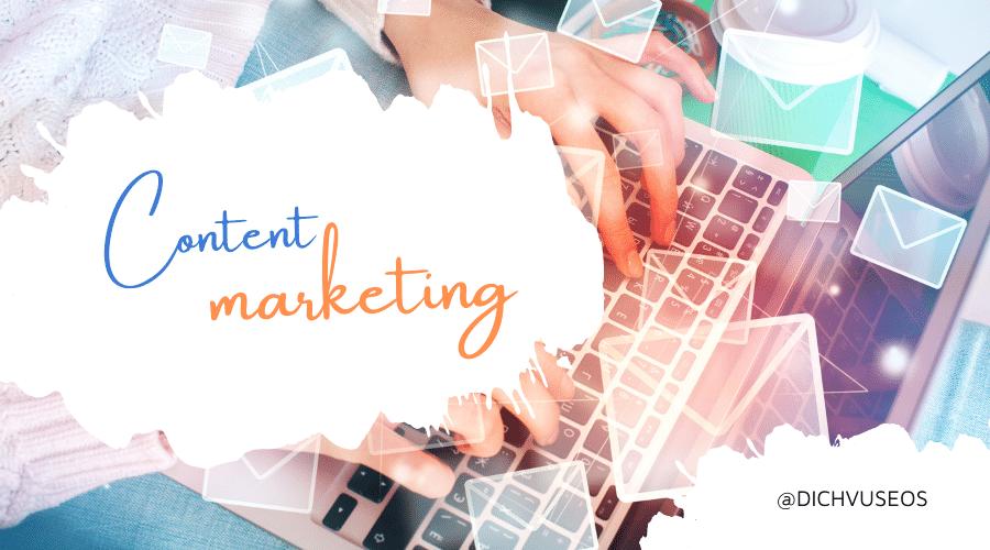 Ý tưởng content marketing tuyệt vời